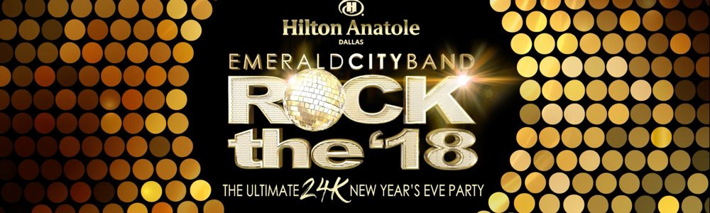 """The Ultimate New Year's Eve Party – Emerald City's """"Rock the '18""""!"""